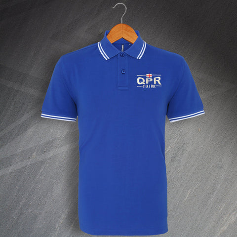 QPR Football Polo Shirt Embroidered Tipped QPR Till I Die