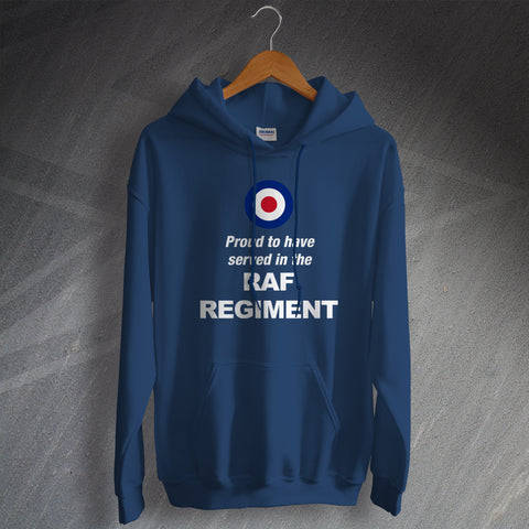 RAF Regiment Hoodie Proud to Have Served