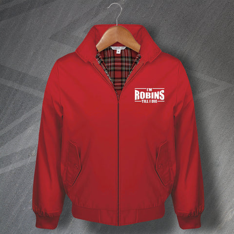 Swindon Football Harrington Jacket Embroidered I'm Robins Till I Die
