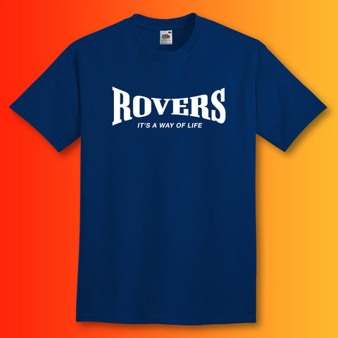 Rovers Shirt with It's a Way of Life Design