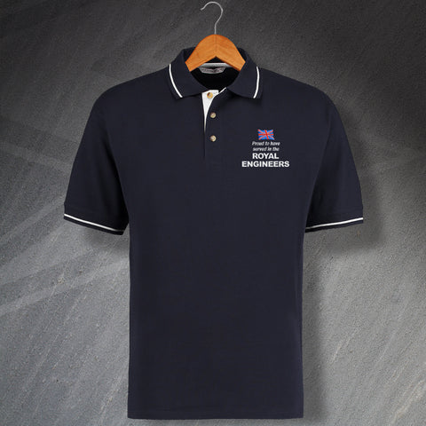 Proud to Have Served In The Royal Engineers Embroidered Contrast Polo Shirt