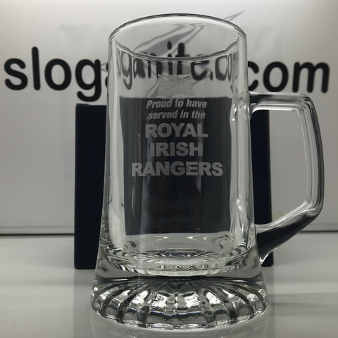 Royal Irish Rangers Glass Tankard Engraved Proud to Have Served