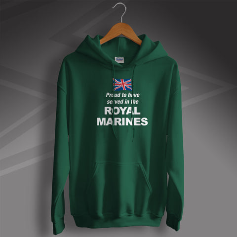 Royal Marines Hoodie Proud to Have Served
