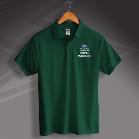 Proud to Have Served In The Royal Marines Printed Polo Shirt