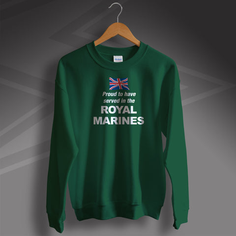 Proud to Have Served In The Royal Marines Printed Sweater