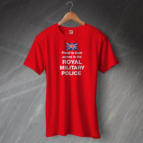 Royal Military Police T-Shirt Proud to Have Served