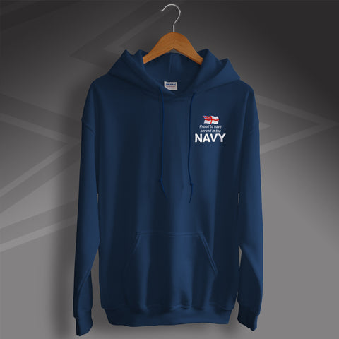 Proud to Have Served In The Navy Embroidered Hoodie