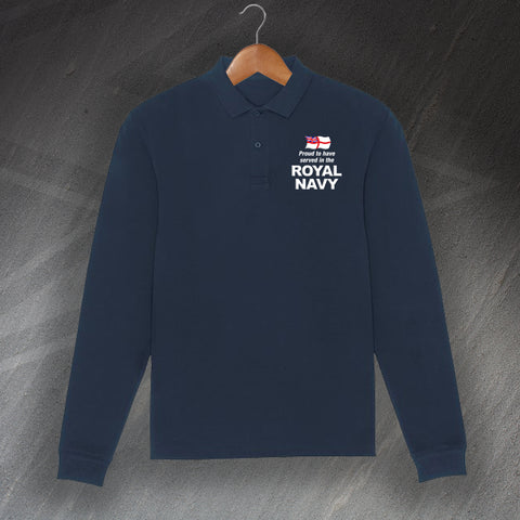 Royal Navy Polo Shirt Embroidered Long Sleeve Proud to Have Served