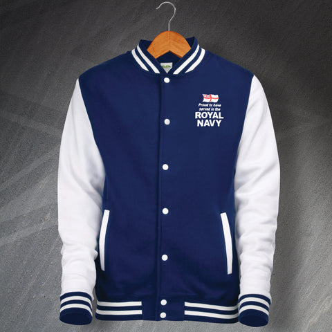 Royal Navy Varsity Jacket Embroidered Proud to Have Served