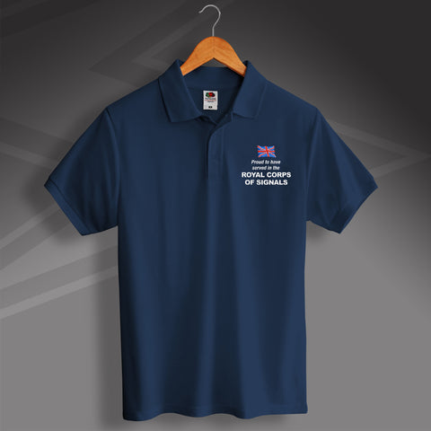 Royal Corps of Signals Polo Shirt Printed Proud to Have Served