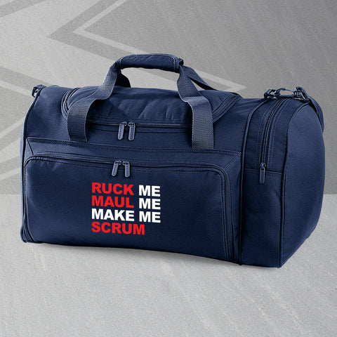 Ruck Me Maul Me Make Me Scrum Embroidered Universal Holdall
