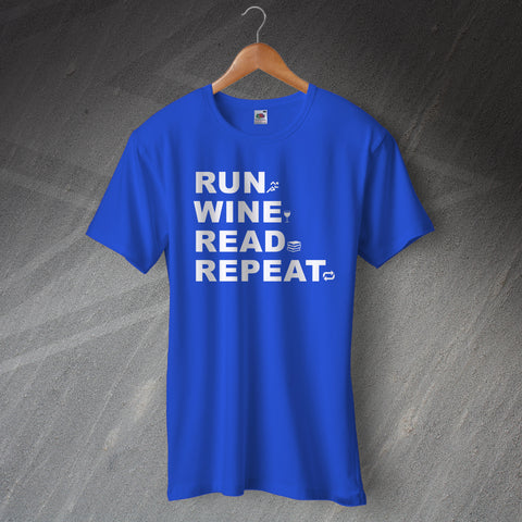 Run Wine Read Repeat T-Shirt