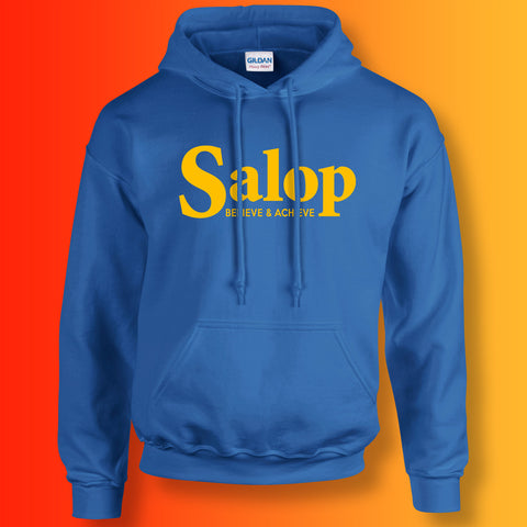 Salop Hoodie with Believe & Achieve Design