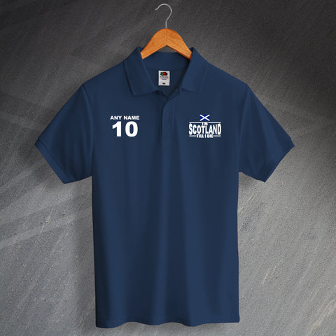 I'm Scotland Till I Die Polo Shirt with any Number & Name