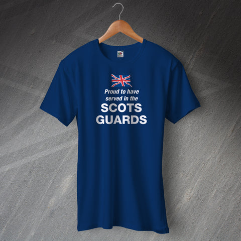 Scots Guards T-Shirt Proud to Have Served