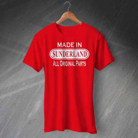 Made In Sunderland All Original Parts Unisex T-Shirt