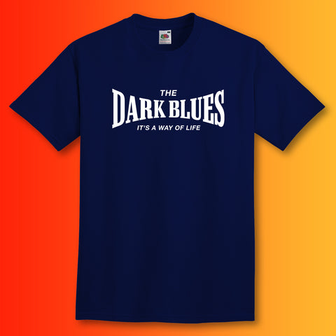 The Dark Blues Shirt with It's a Way of Life Design