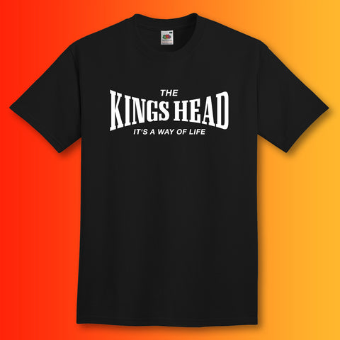 The Kings Head Unisex T-Shirt with It's a Way of Life Design