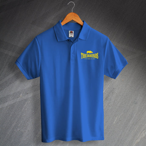 The Rhinos Rugby Polo Shirt Embroidered It's a Way of Life
