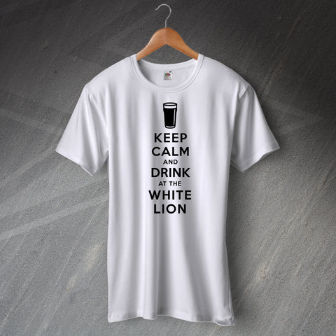 Keep Calm and Drink at The White Lion Unisex T-Shirt