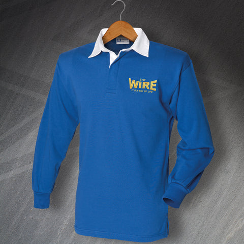 Warrington Rugby Shirt Embroidered Long Sleeve The Wire It's a Way of Life