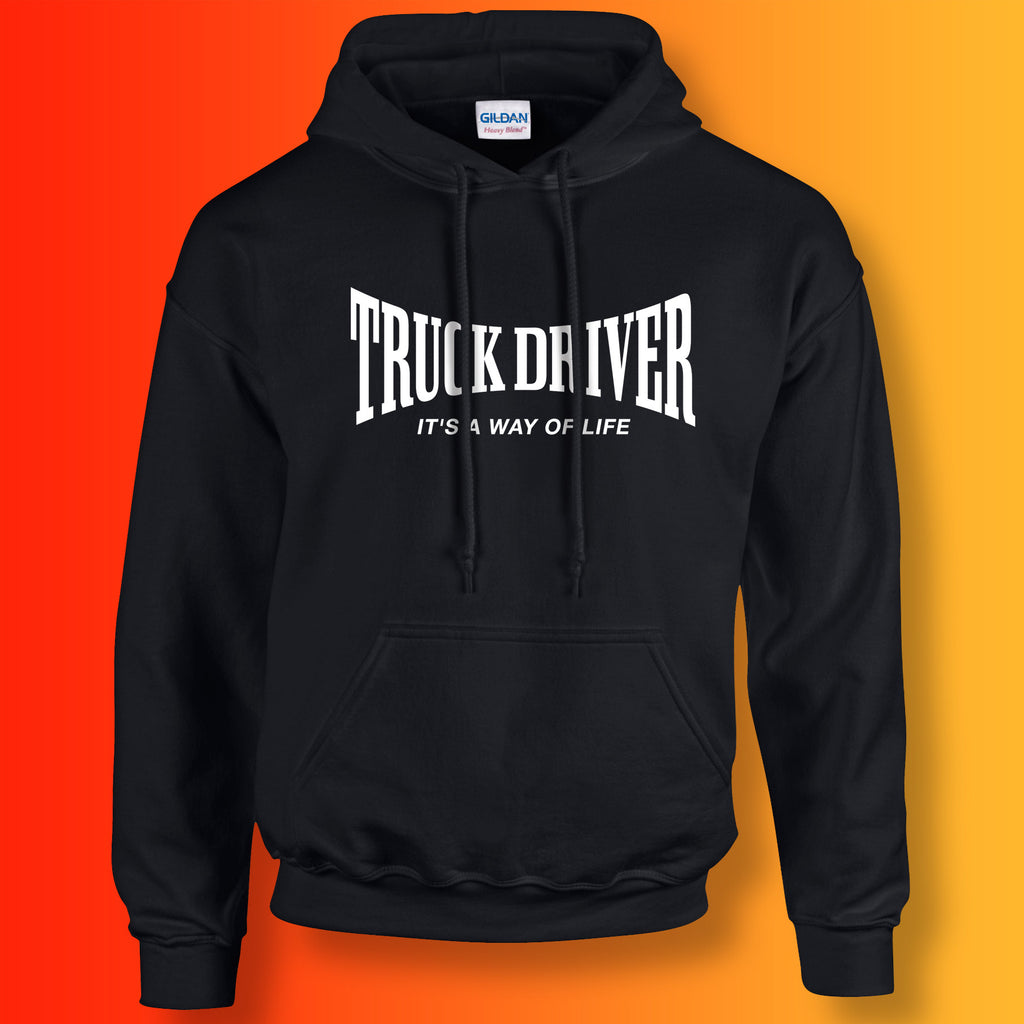 Truck Driver Hoodie with It's a Way of Life Design Black