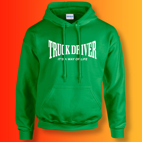Truck Driver Hoodie with It's a Way of Life Design Irish Green