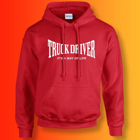 Truck Driver Hoodie with It's a Way of Life Design Red