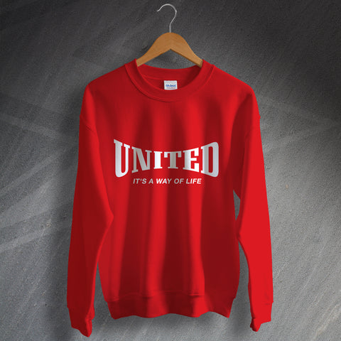 United Football Sweatshirt It's a Way of Life