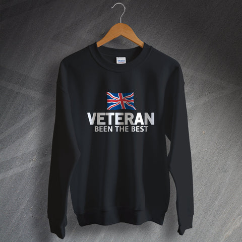 Veteran Sweatshirt Been The Best
