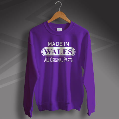 Made In Wales All Original Parts Unisex Sweatshirt