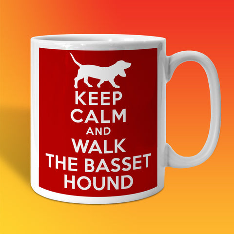 Keep Calm and Walk The Basset Hound Mug