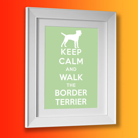 Keep Calm and Walk The Border Terrier Framed Print