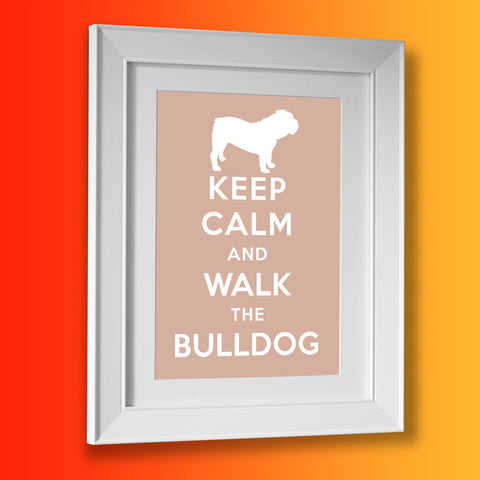 Keep Calm and Walk The Bulldog Framed Print
