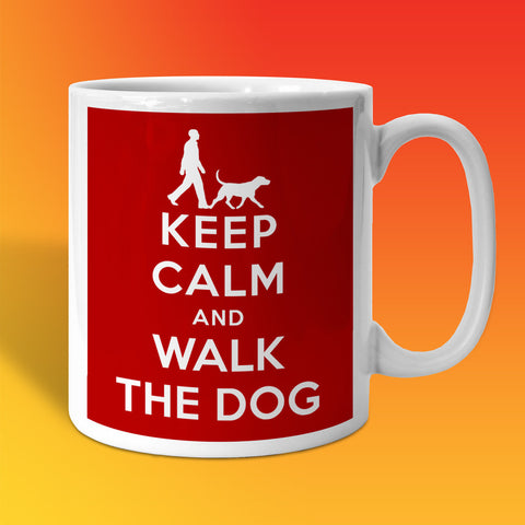 Walk The Dog Mug with Keep Calm Design