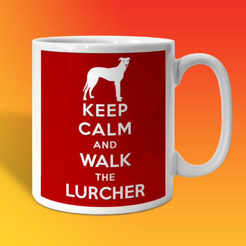 Keep Calm and Walk The Lurcher Mug