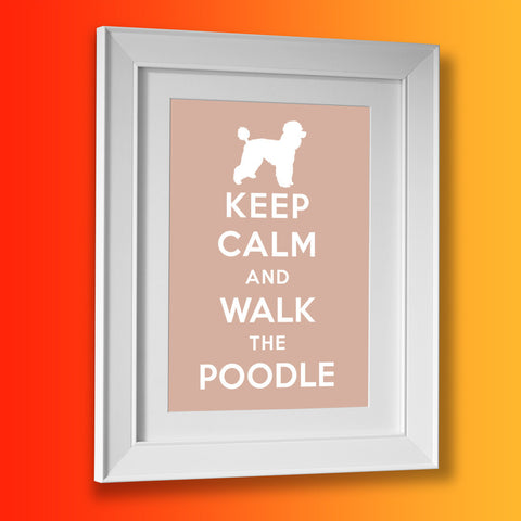 Keep Calm and Walk The Poodle Framed Print Beige