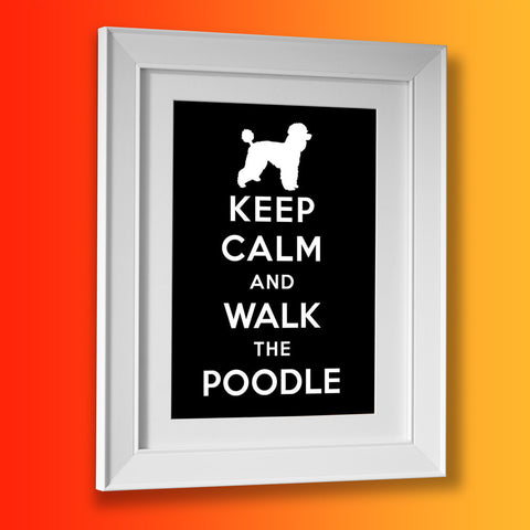 Keep Calm and Walk The Poodle Framed Print Black