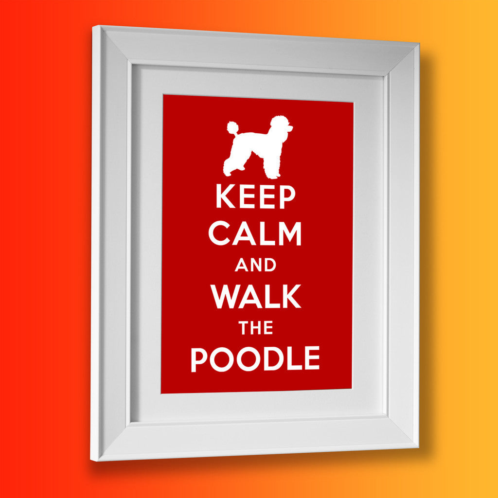 Keep Calm and Walk The Poodle Framed Print Brick Red