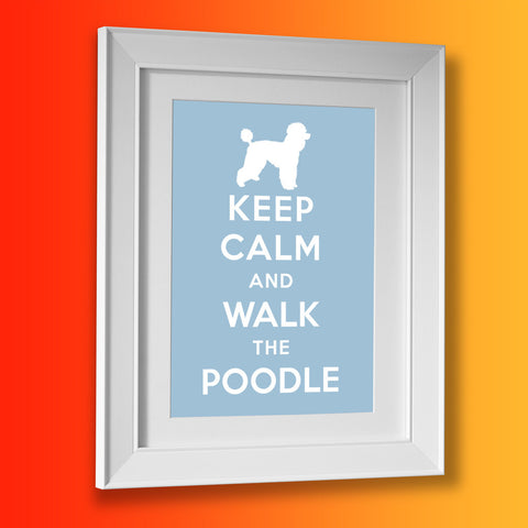 Keep Calm and Walk The Poodle Framed Print Pale Blue