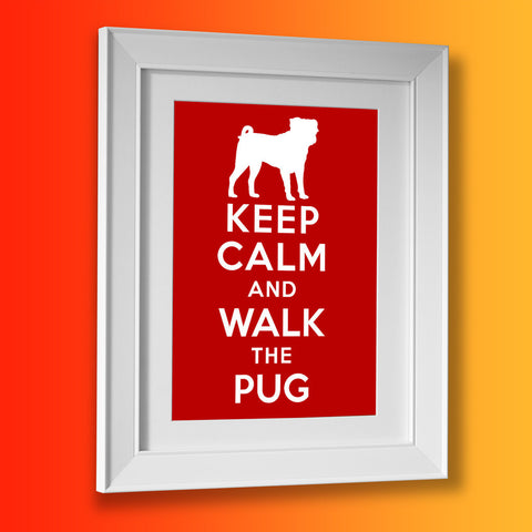 Keep Calm and Walk The Pug Framed Print