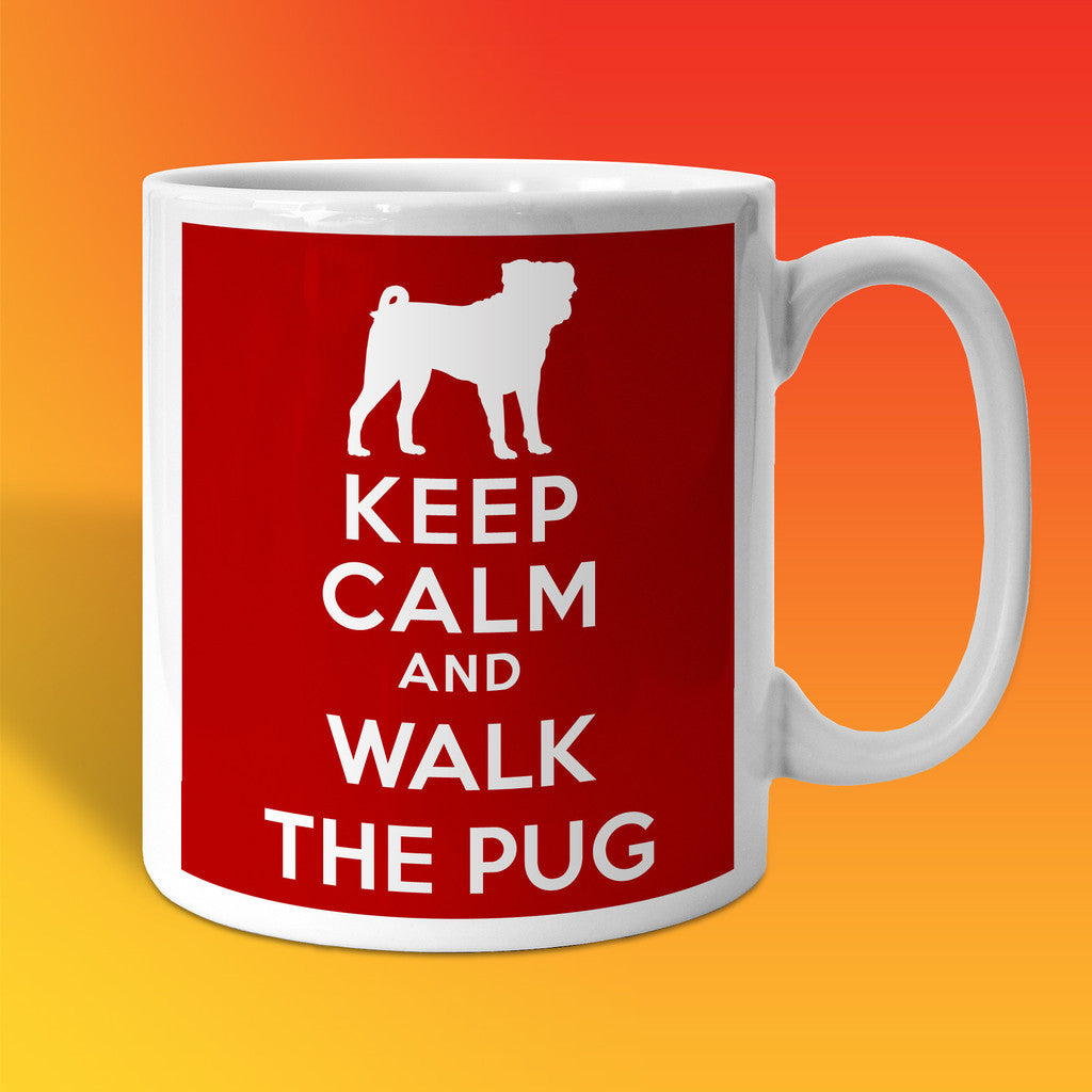 Keep Calm and Walk The Pug Mug Brick Red