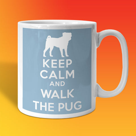 Keep Calm and Walk The Pug Mug Pale Blue