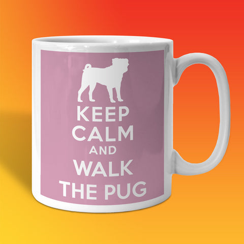 Keep Calm and Walk The Pug Mug Pale Purple