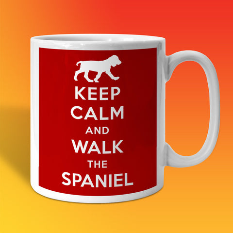 Keep Calm and Walk The Spaniel Mug