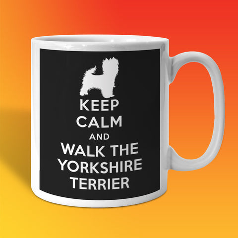 Keep Calm and Walk The Yorkshire Terrier Mug Black