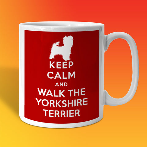 Keep Calm and Walk The Yorkshire Terrier Mug Brick Red