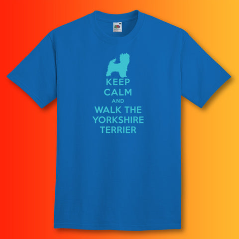 Keep Calm and Walk The Yorkshire Terrier T-Shirt Royal Blue