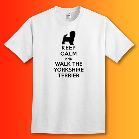 Keep Calm and Walk The Yorkshire Terrier T-Shirt White