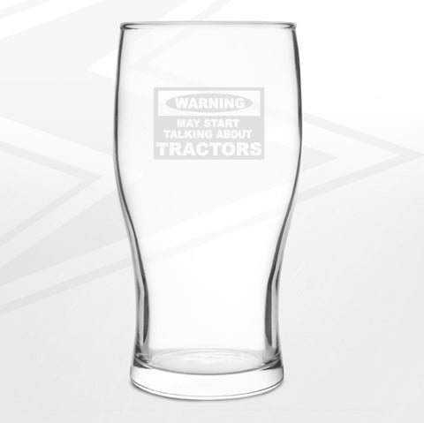 Farmer Pint Glass Engraved Warning May Start Talking About Tractors